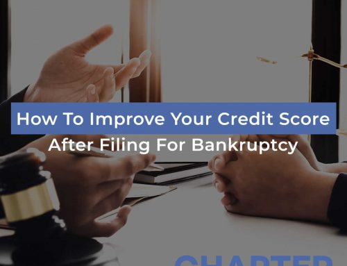 How To Improve Your Credit Score After Filing For Bankruptcy