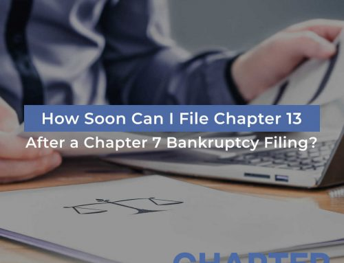 How Soon Can I File Chapter 13 After a Chapter 7 Bankruptcy Filing?