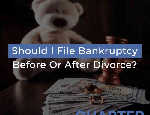 Should I File Bankruptcy Before Or After Divorce?